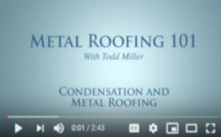 video about metal roofing & condensation control